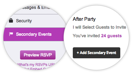 Secondary events allow your guests to RSVP to everything at the same time