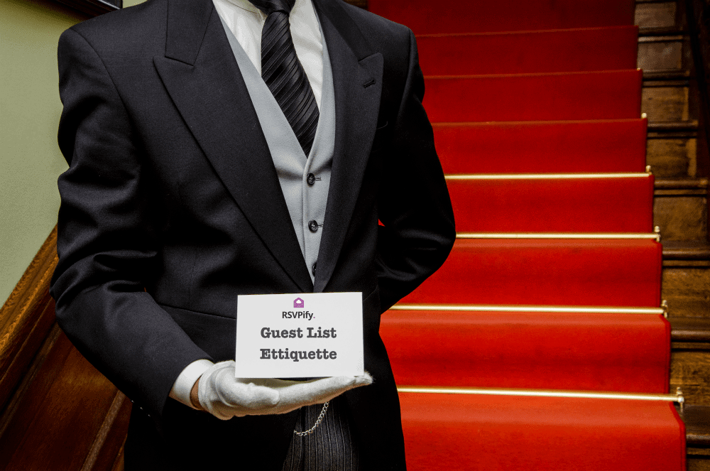 Learn about guest list etiquette and tips for navigating