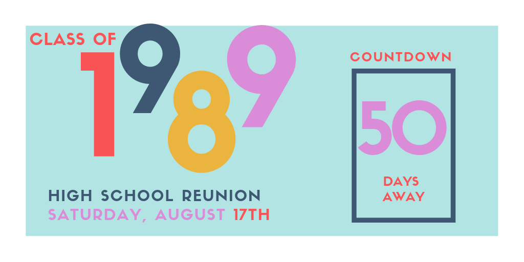 Example of social media post for promoting high school class reunion. 50 days until reunion countdown.